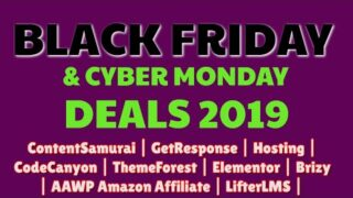 Best Black Friday Deals 2019 | WordPress | Hosting | ContentSamurai | GetResponse | Elementor