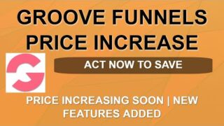 Groove Funnels Price Increase ⬆️⬆️   Final Warning   ClickFunnels Killer   Split Pay Available