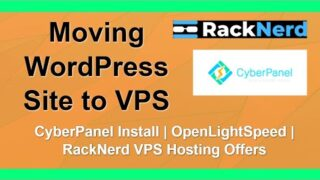 Moving WordPress Site to RackNerd VPS with CyberPanel