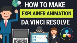 DaVinci Resolve Explainer Animation for Beginners