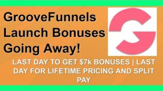 GrooveFunnels Launch Pricing + Bonuses Going Away! 👉👉