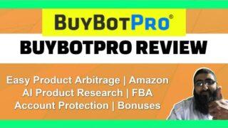 BuyBotPro Review   AI Product Research 🛒   Amazon Product Arbitrage   Bonuses