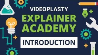 VideoPlasty Explainer ACADEMY: Introduction